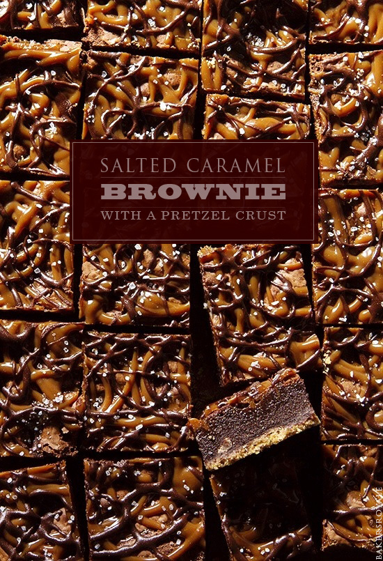 Salted Caramel Brownie with a Pretzel Crust via Bakers-Royale