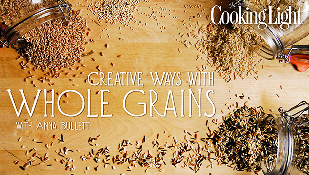 Whole Grain 101 with Cooking Light