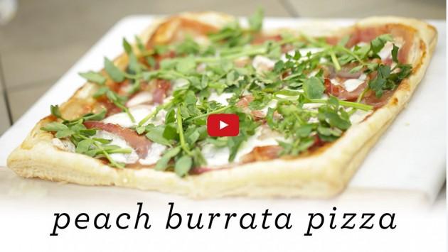 PRETTY DELICIOUS: EPISODE 2 – Peach and Burrata Pizza
